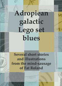 Adropiean Galactic Lego Set Blues by Fat Roland